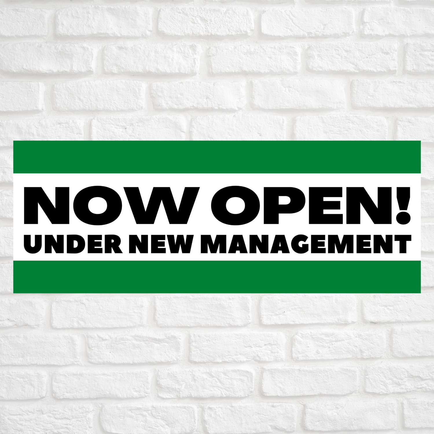 Now Open! Under New Management Green/Green
