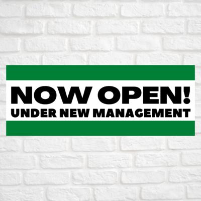 Now Open! Under New Management Green/Green