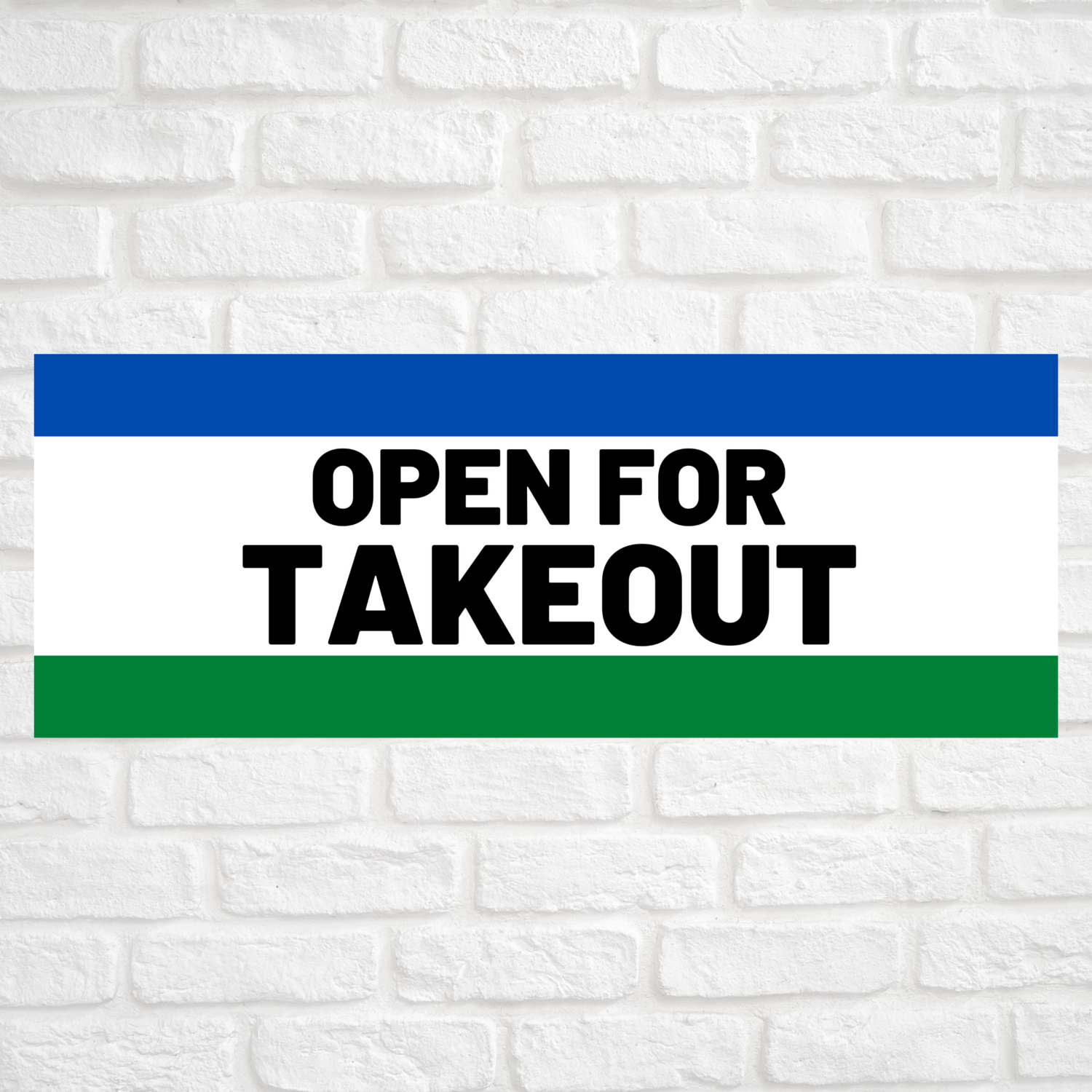 Open For Takeout Blue/Green