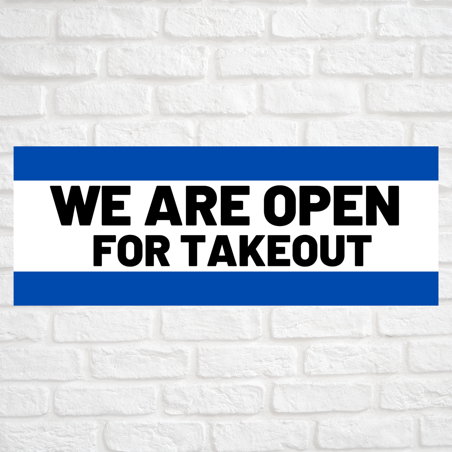 We Are Open For Takeout Blue/Blue