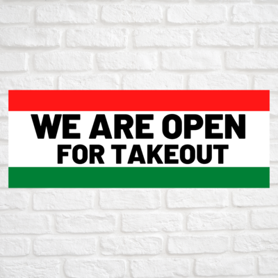 We Are Open For Takeout Red/Green