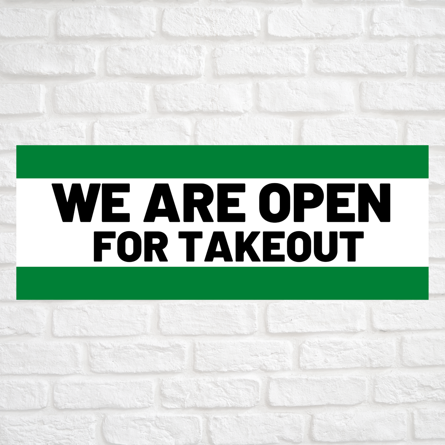 We Are Open For Takeout Green/Green