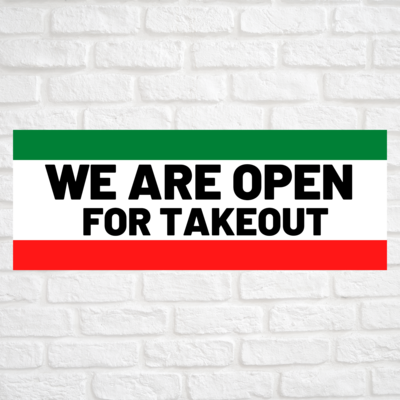 We Are Open For Takeout Green/Red