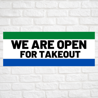 We Are Open For Takeout Green/Blue