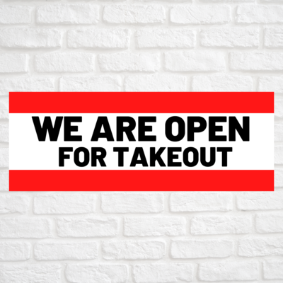 We Are Open For Takeout Red/Red