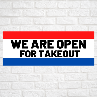 We Are Open For Takeout Red/Blue