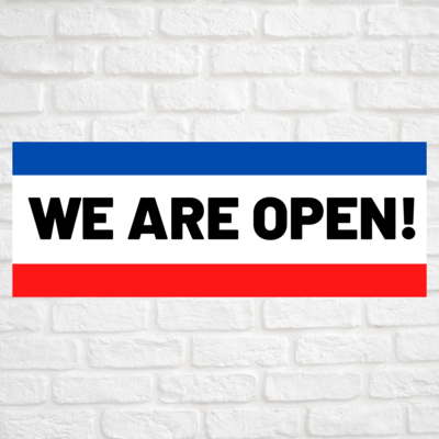 We Are Open Blue/Red