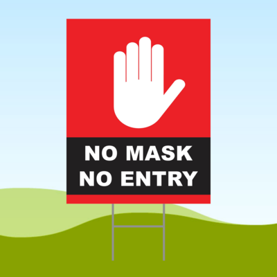 No Mask No Entry Red2 18x24 Yard Sign WITH STAKE Corrugated Plastic Bandit