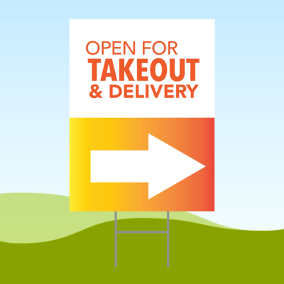 Open For Takeout Arrow RIGHT 18x24 Yard Sign WITH STAKE Corrugated Plastic Bandit