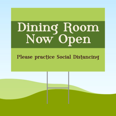Dining Room Now Open 18x24 Yard Sign WITH STAKE Corrugated Plastic Bandit