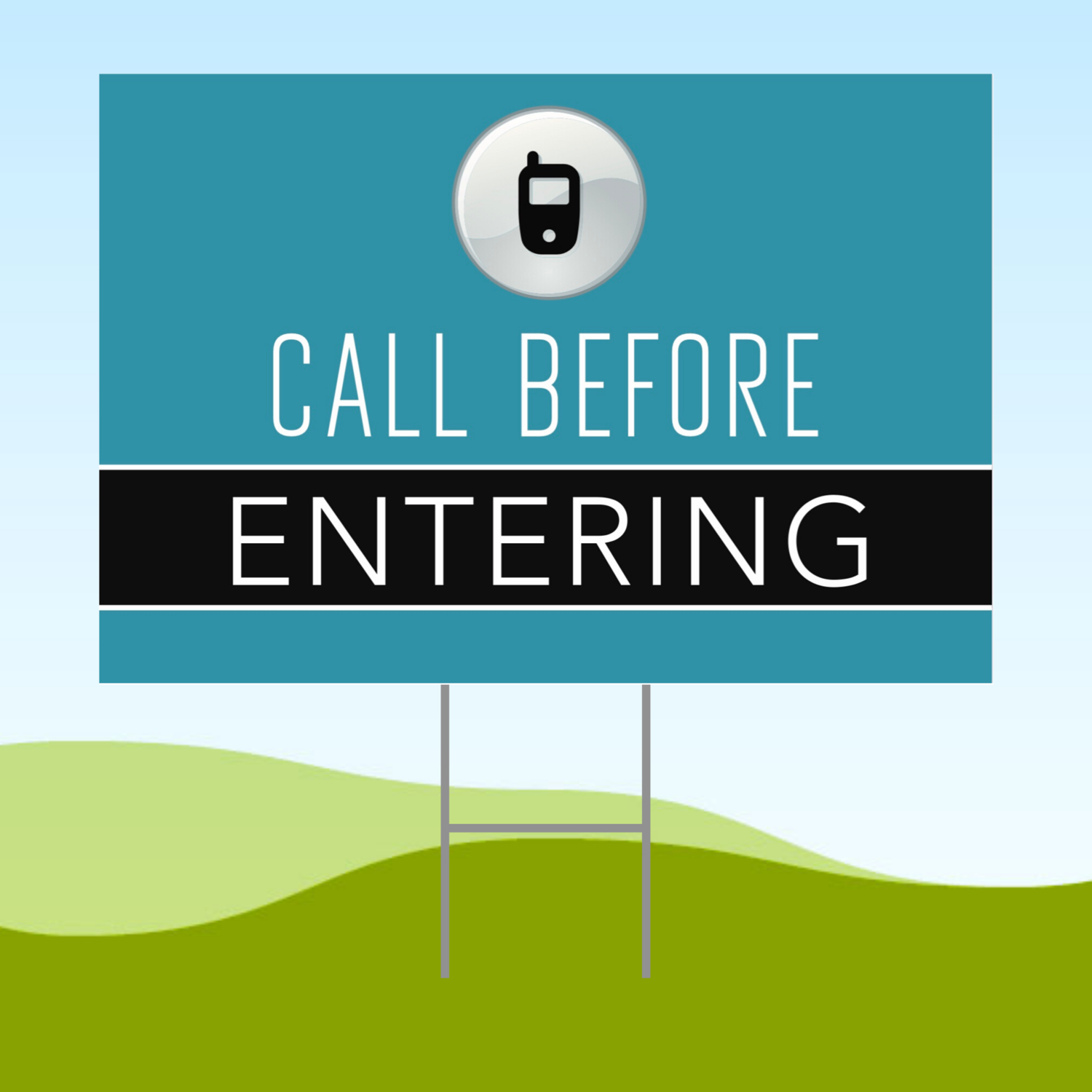 Call Before Entering Blue 18x24 Yard Sign WITH STAKE Corrugated Plastic Bandit