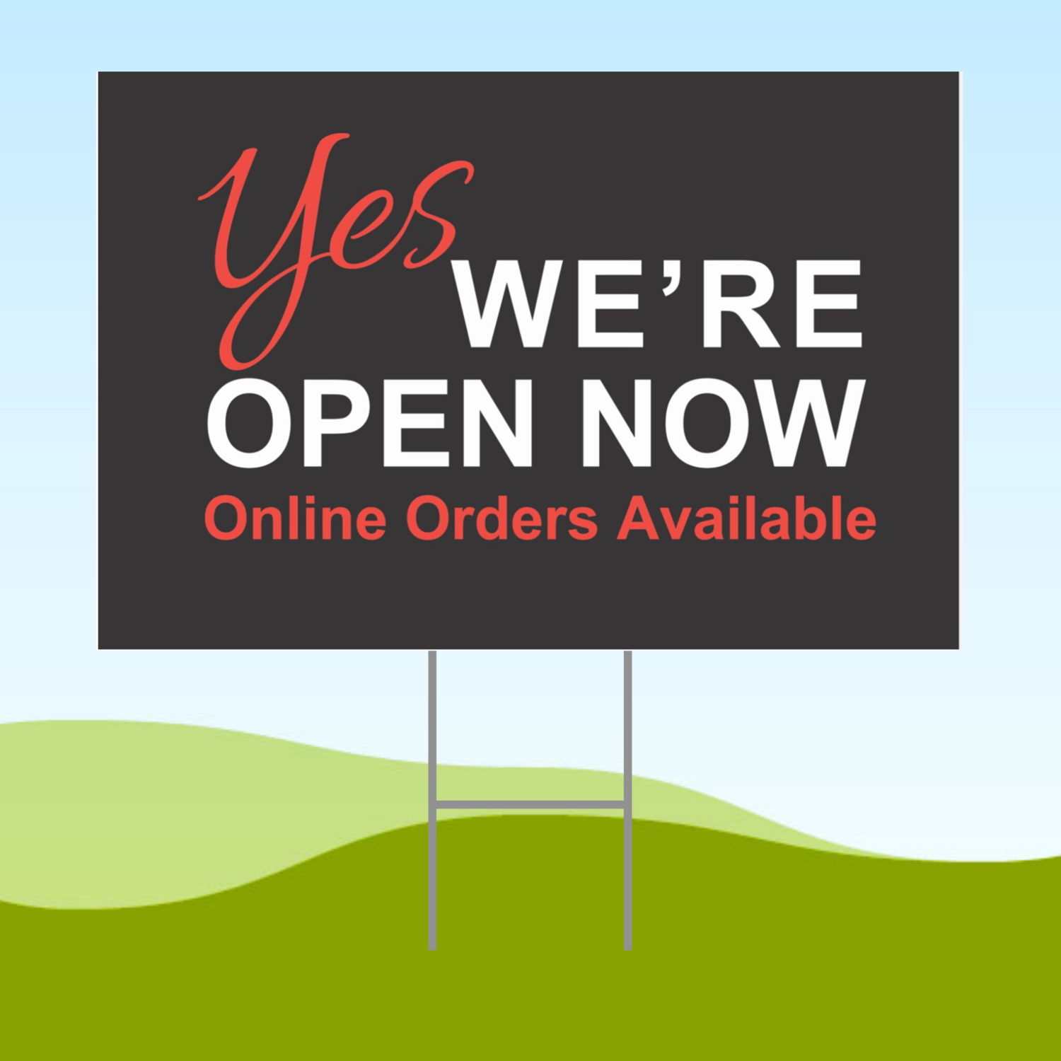 Yes, We're Open Now Black 18x24 Yard Sign WITH STAKE Corrugated Plastic Bandit