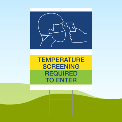 Temperature Screening Required 18x24 Yard Sign WITH STAKE Corrugated Plastic Bandit