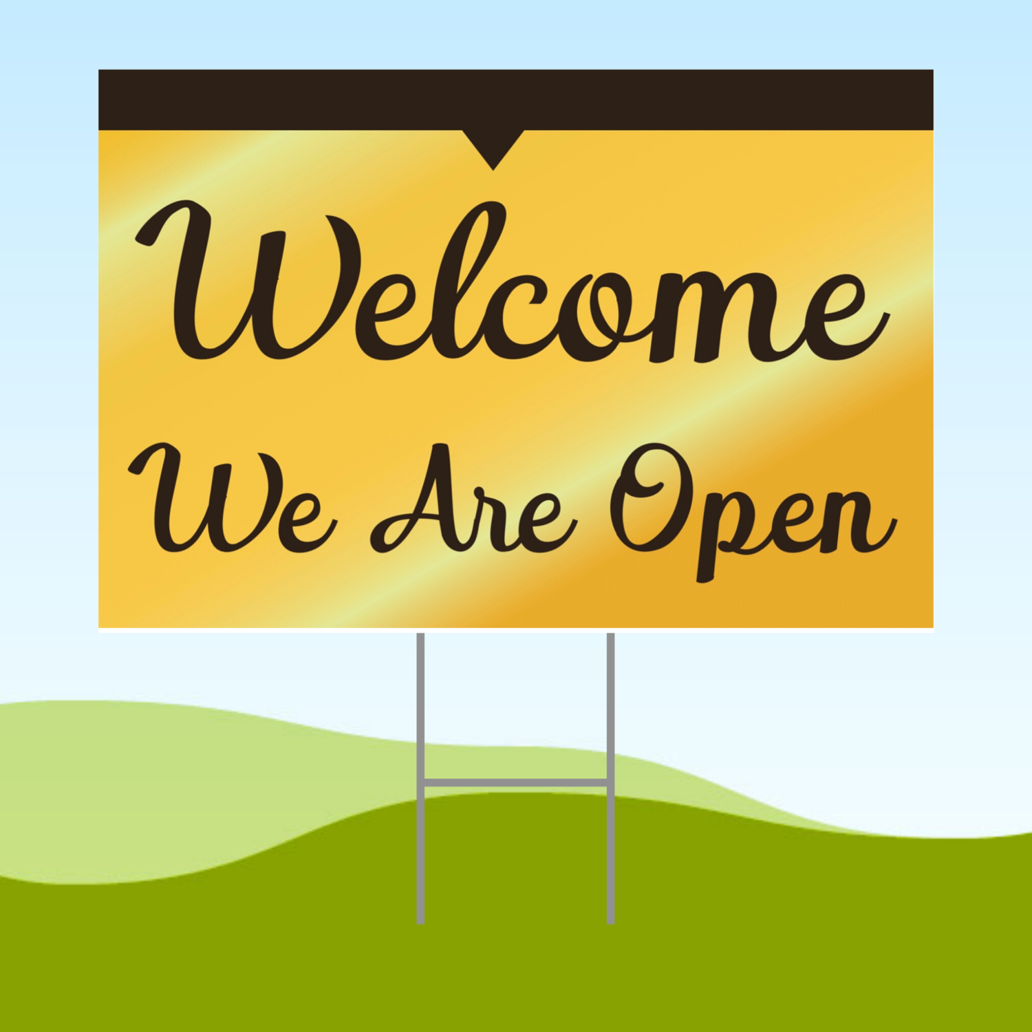 Welcome We Are Open 18x24 Yard Sign WITH STAKE Corrugated Plastic Bandit