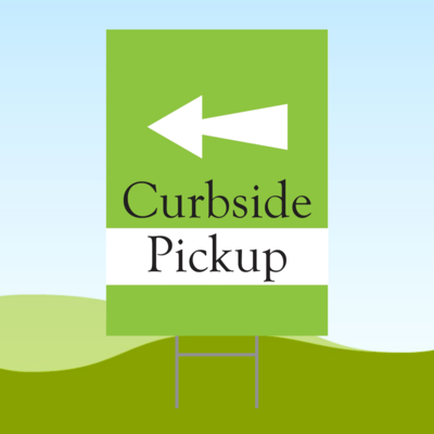 Curbside Pickup Arrow LEFT 18x24 Yard Sign WITH STAKE Corrugated Plastic Bandit