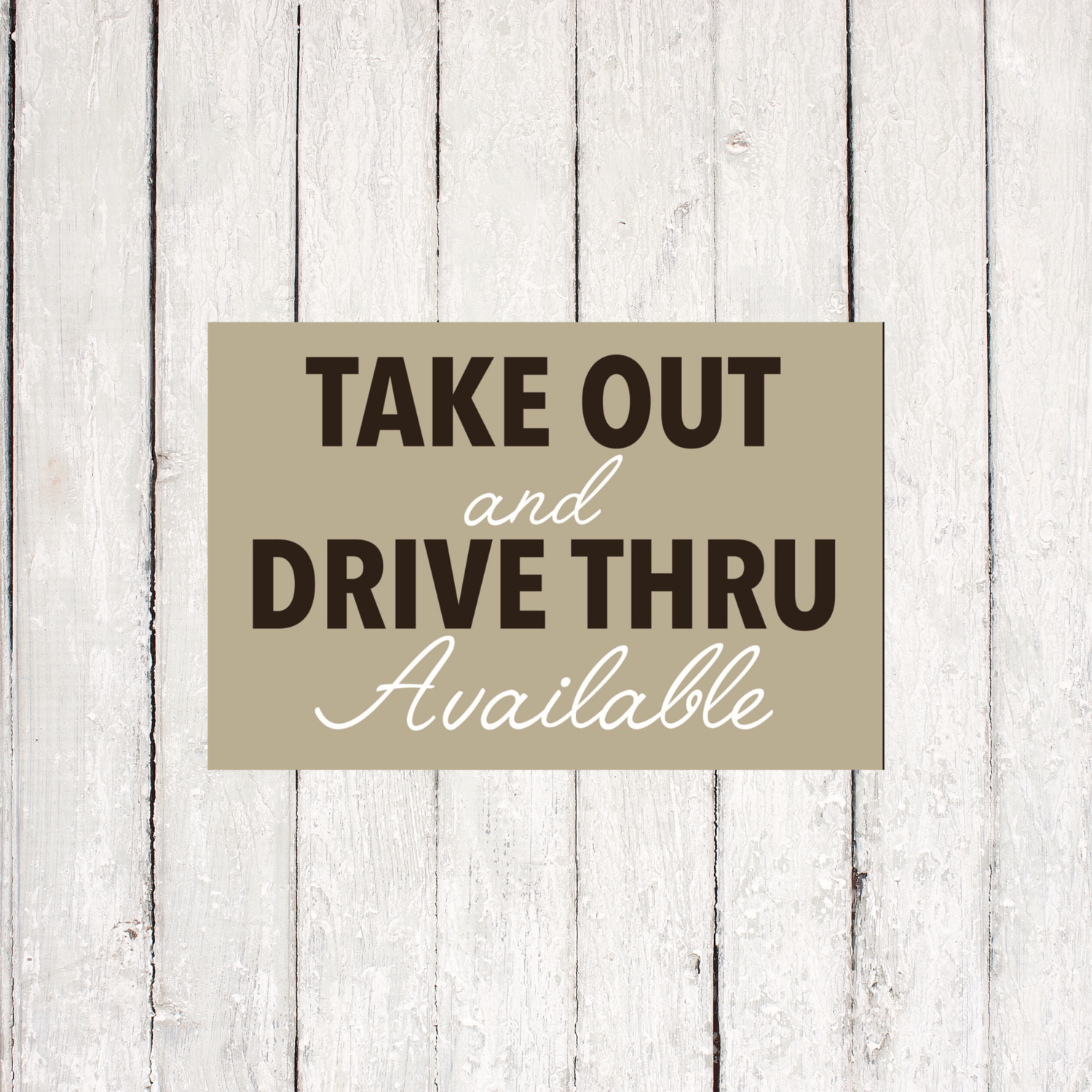 Takeout & Drive Thru Available 11x17 Window Poster Wall Sign