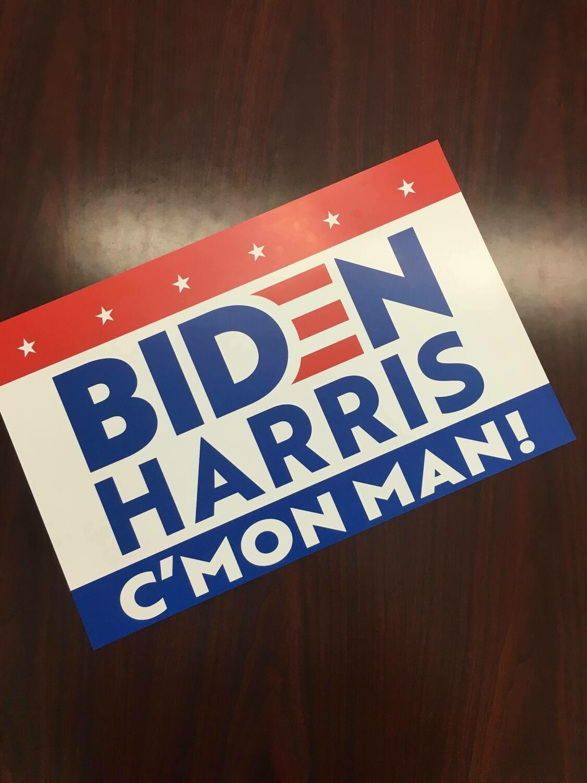 Biden Harris C'Mon Man! 11x17 Window Poster Rally Sign RedBlue