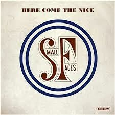 Small Faces - Here Come The Nice: The Ultimate Small Faces Immediate Records Collection