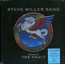 Steve Miller Band - Welcome To The Vault