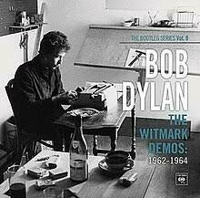 Dylan Bob - The Witmark Demos: 1962-1964 The Bootleg Series Vol. 9