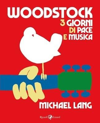 AA.VV. - Woodstock 3 Giorni Di Pace E Musica (Michael Lang)