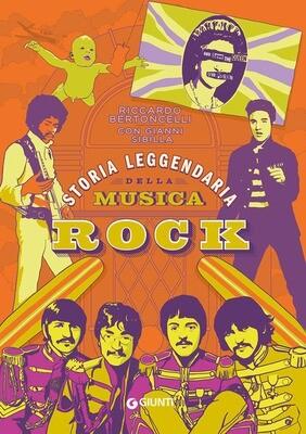 AA.VV. - Storia Leggendaria Della Musica Rock (Riccardo Bertoncelli con Gianni Sibilla)