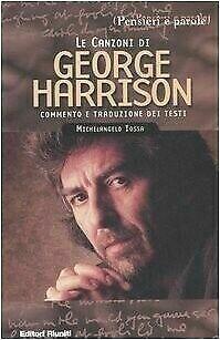 Harrison George - Le Canzoni Di George Harrison (Michelangelo Iossa)