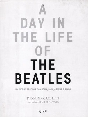 Beatles - A Day In The Life Of The Beatles (Don McCullin)