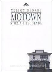 AA.VV. - Motown Storia & Leggenda (Nelson George)