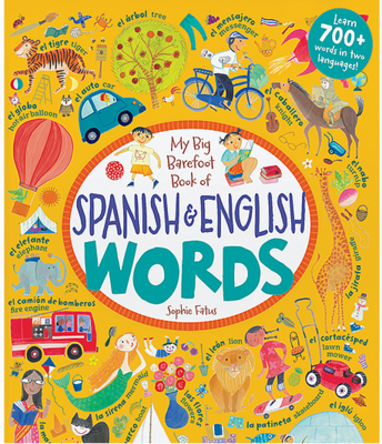 Barefoot Book of Spanish & English Words