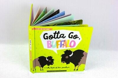 Gotta Go, Buffalo