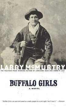 Buffalo Girls A Novel