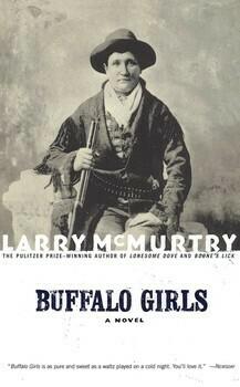 Buffalo Girls A Novel