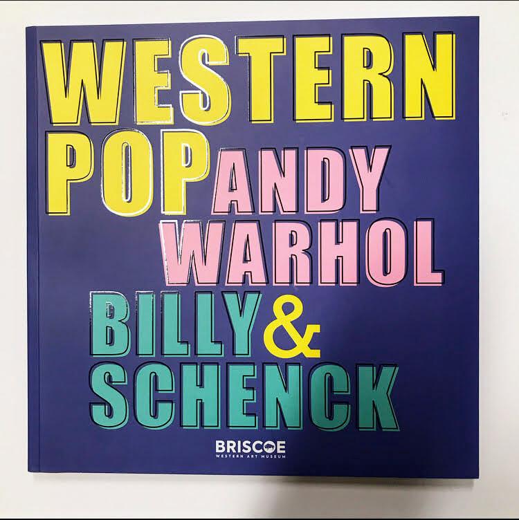 Western Pop: Andy Warhol & Billy Schenck