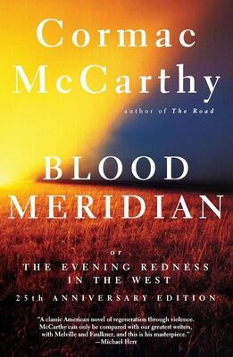 Blood Meridian: Cormac McCarthy