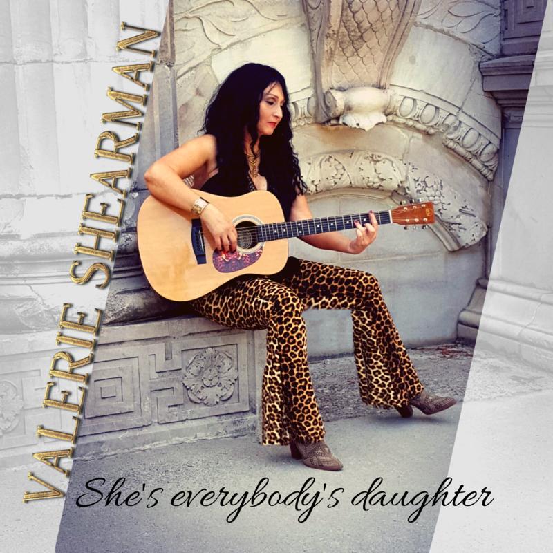 VALERIE SHEARMAN She's Everybody's Daughter