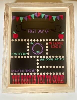 Chalk Board - First Day of School