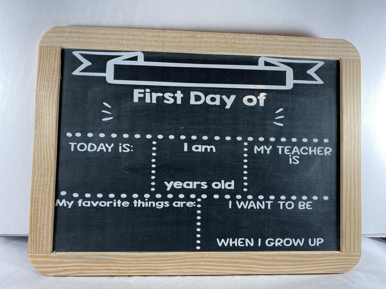Chalk Board - First Day of School (version 2)