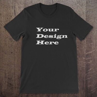 T-Shirt Blank - Customize With Your Design