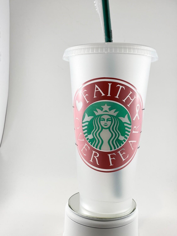 Starbucks  Cancer Awareness - Faith Over Fear Cup