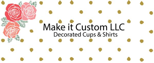 Make It Custom LLC