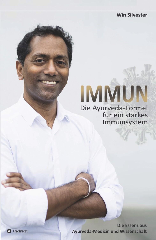 IMMUN - Die Ayurveda-Formel für ein starkes Immunsystem