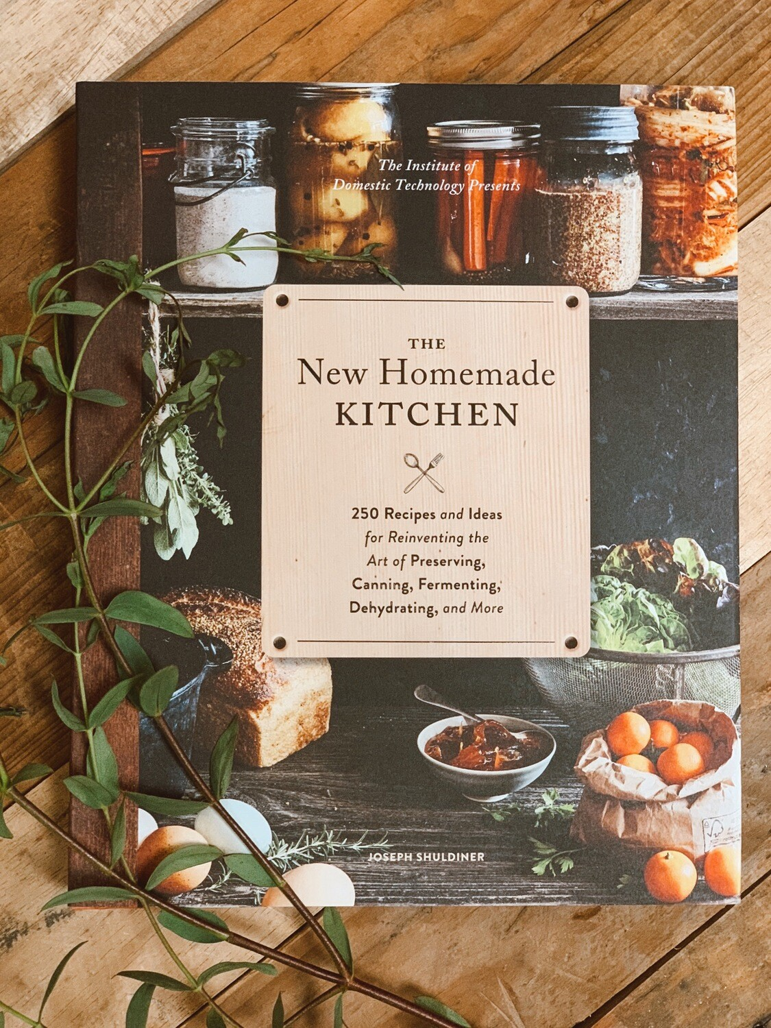 The New Homemade Kitchen Cookbook