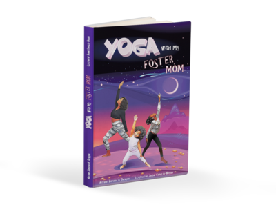 Yoga with my Foster Mom hard cover book