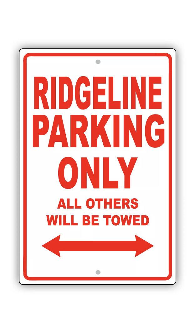 Ridgeline Parking ONLY Garage Sign