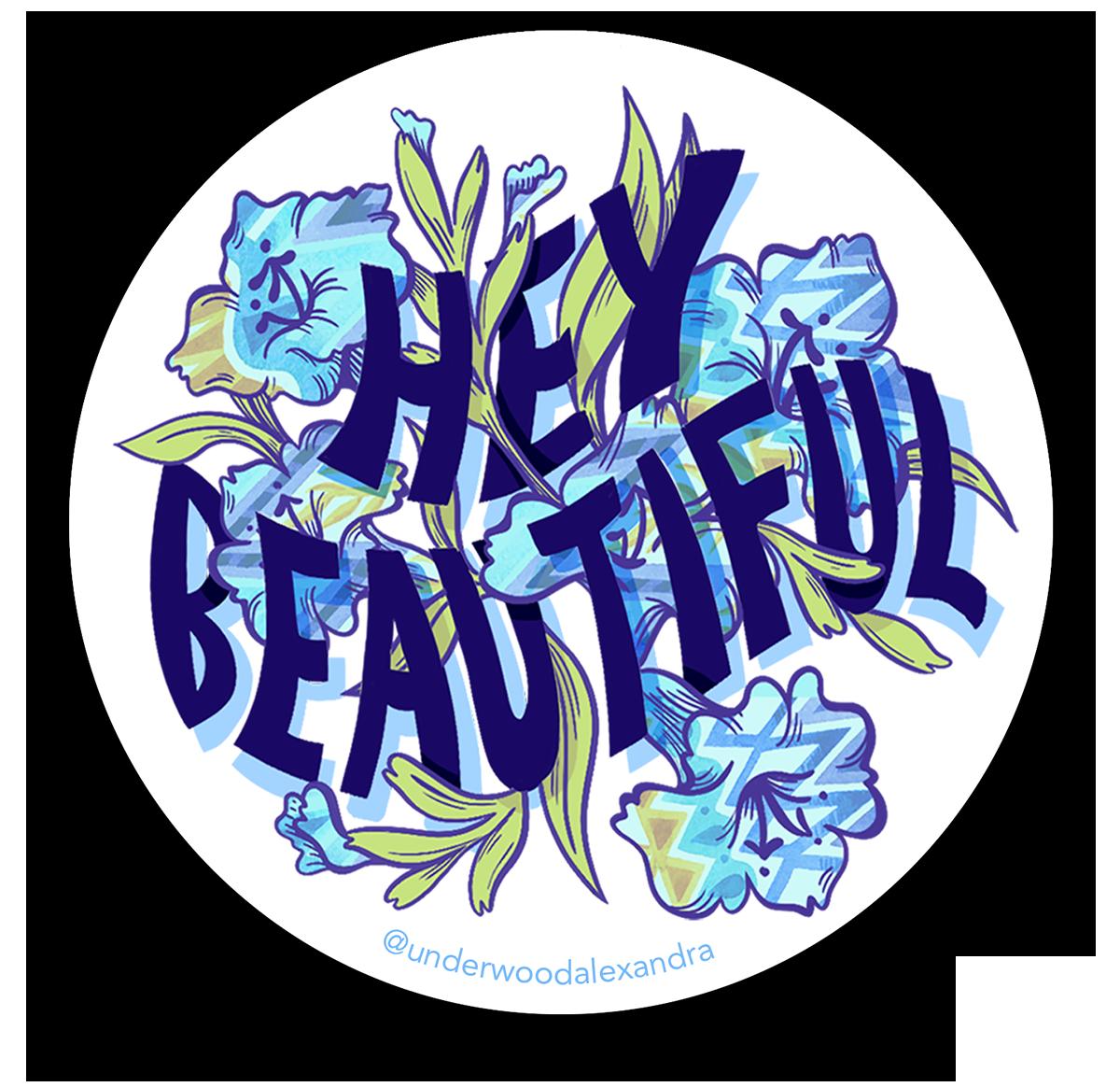 Hey Beautiful Sticker