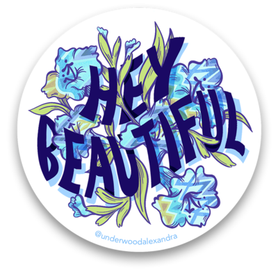 Hey Beautiful Sticker