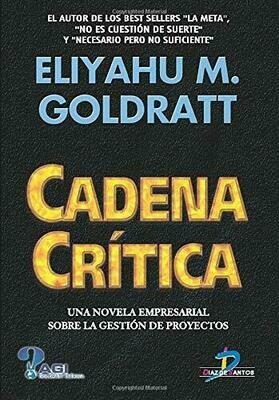 CADENA CRITICA · Eliyahu Goldratt