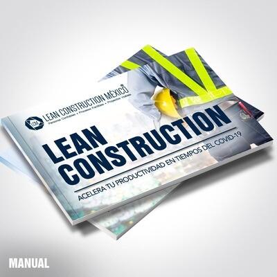 Manual Académico: Lean Construction · Innovación en la Gestión de Proyectos de Construcción