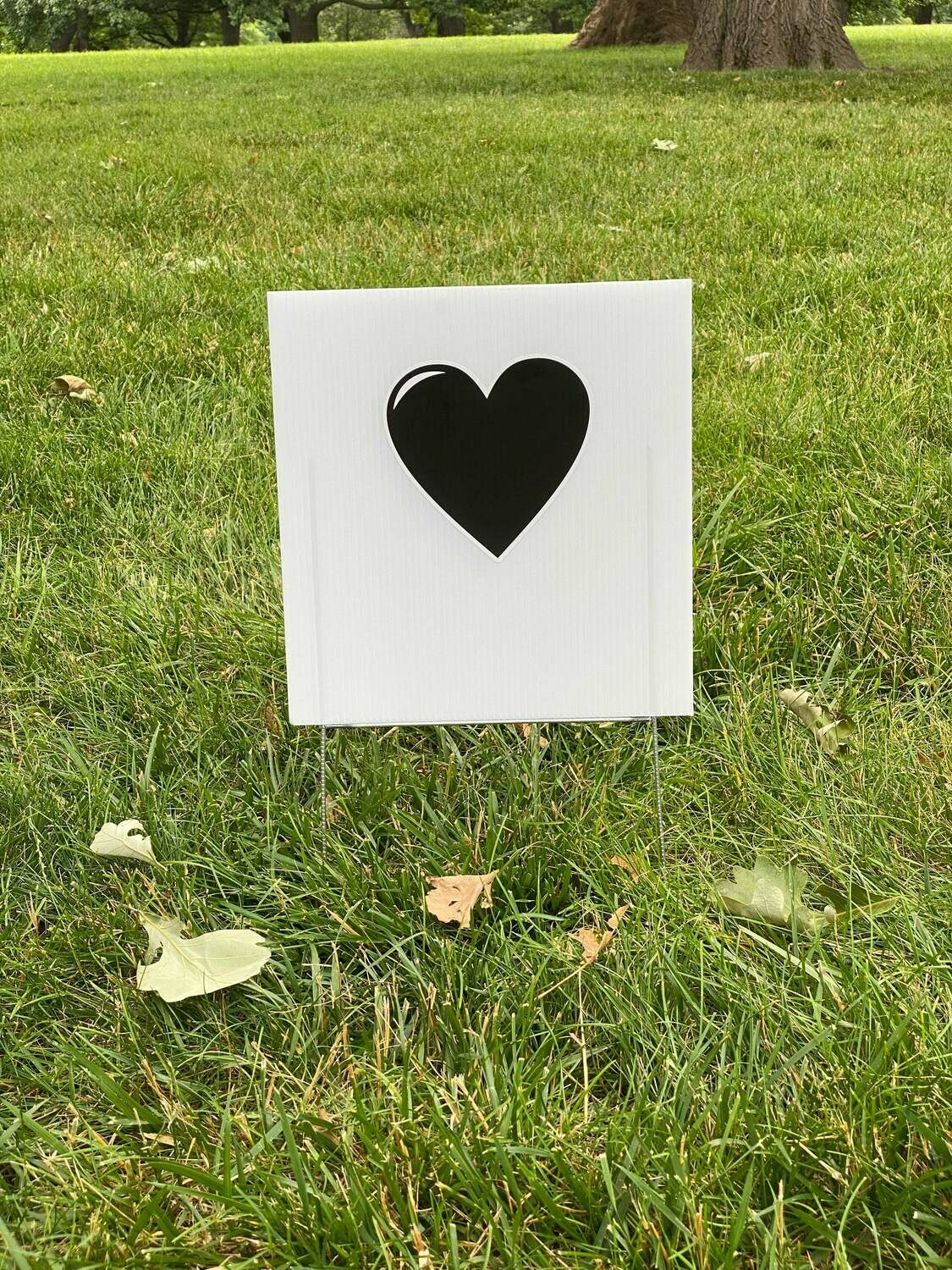 Black Heart Yard Sign - with FREE PICK-UP ONLY in Kansas City, KS